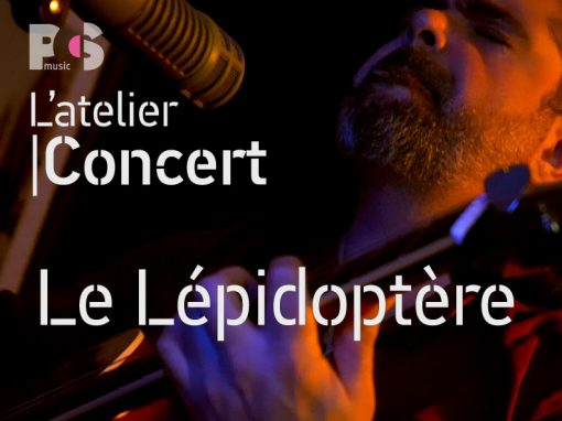 L'Atelier Concert – Une émission PCS Music